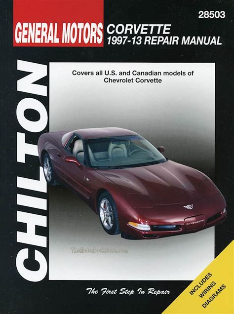 chevrolet corvette service repair manual 1997 2013 by chilton