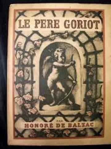 le pre goriot extraits la vie d honor 233 de balzac timeline timetoast timelines