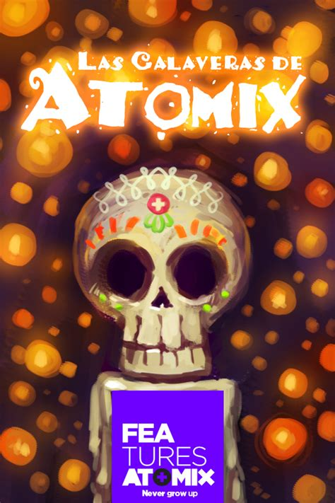 imagenes no literarias las calaveras de atomix atomix