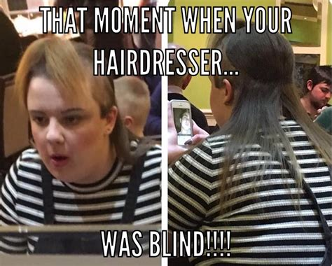 Hairdresser Meme - the best blind hairdresser memes memedroid