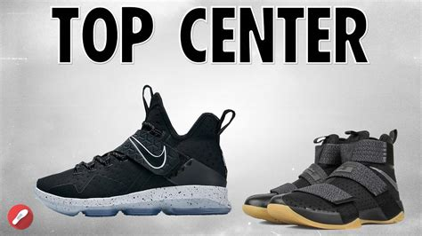 best basketball shoes for centers top 5 basketball shoes for centers