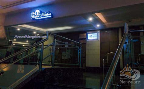 Royal Kitchen Mangalore the royal kitchen hotel deepa comforts mangalore