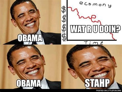 What R Memes - littlefun obama what r u doin obama stahp