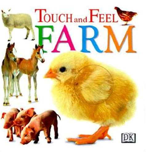 farm touch and feel books touch and feel farm by sirett reviews discussion