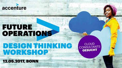 design thinking accenture accenture future operations design thinking workshop e