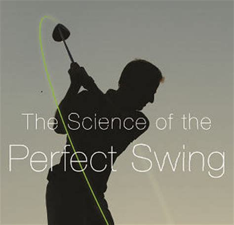 science of the golf swing golf business news an accessible guide to the hard
