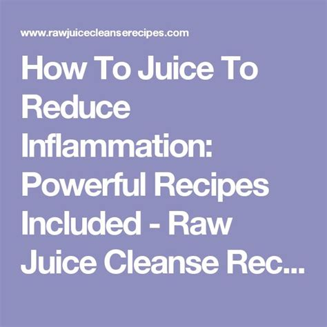Inflammation Juice Detox by Best 25 Juice Cleanse Ideas On Juice