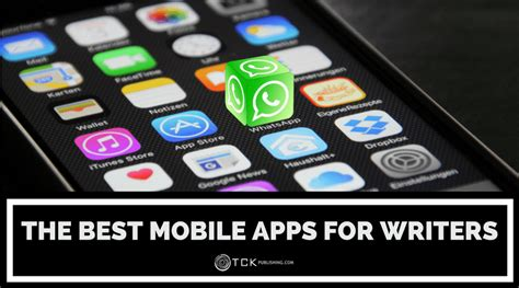 best for writers the best mobile apps for writers tck publishing