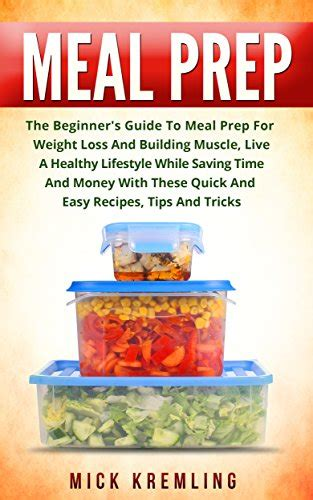 meal prep cookbook the ultimate guide for beginners to rapid weight loss heal your and upgrade your lifestyle lose up to 1 pound per day meal prep cookbook for weight loss books borrow meal prep the beginner s guide to meal prep for
