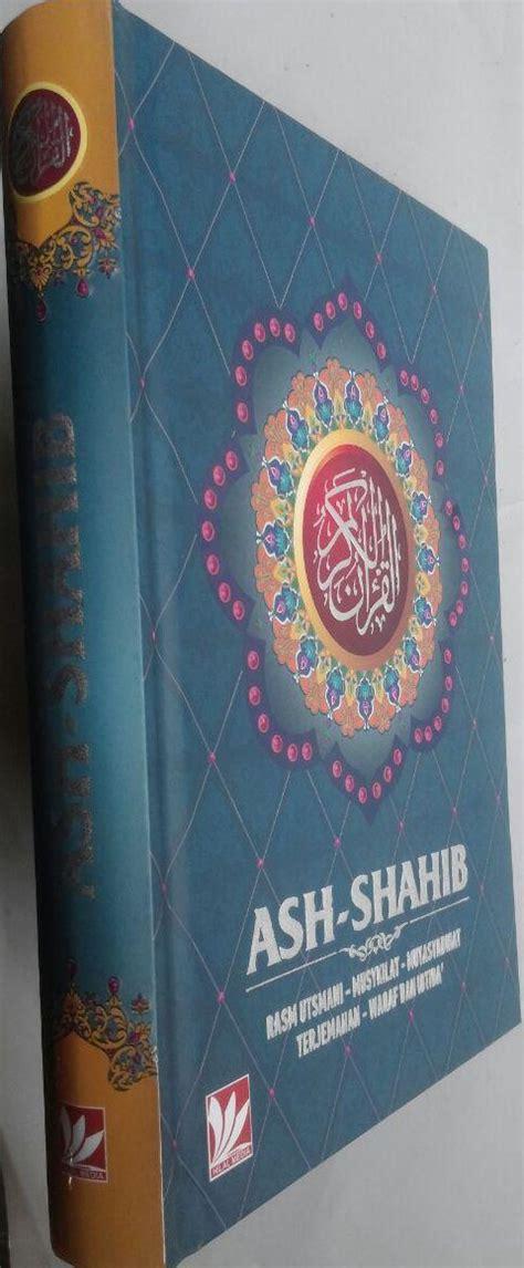Mushaf Ustmani Ash Shahib A5 al qur an terjemah ash shahib ukuran a5