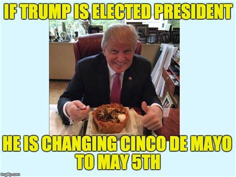 Donald Trump Cinco De Mayo Meme