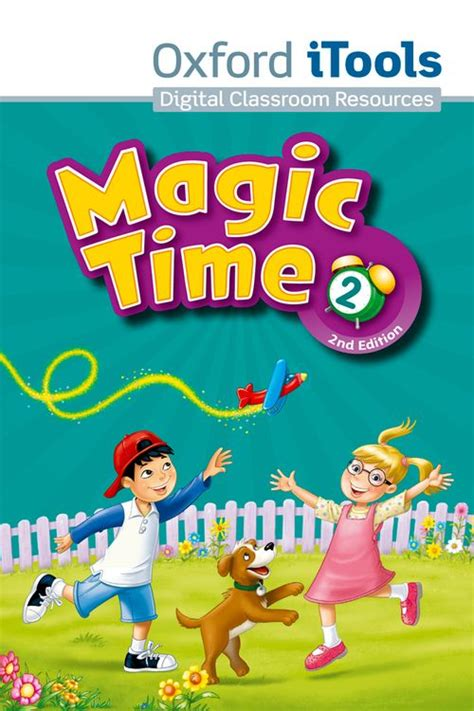 Magic Twenty Times A by Magic Time 2nd Edition Itools Dvd Rom Level 2 By Kathy