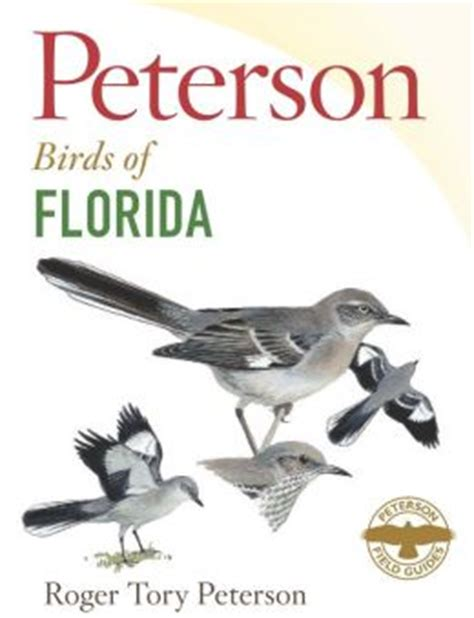 peterson field guide to birds of florida by roger tory