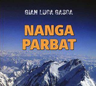 libreria della montagna in libreria quot nanga parbat la montagna leggendaria