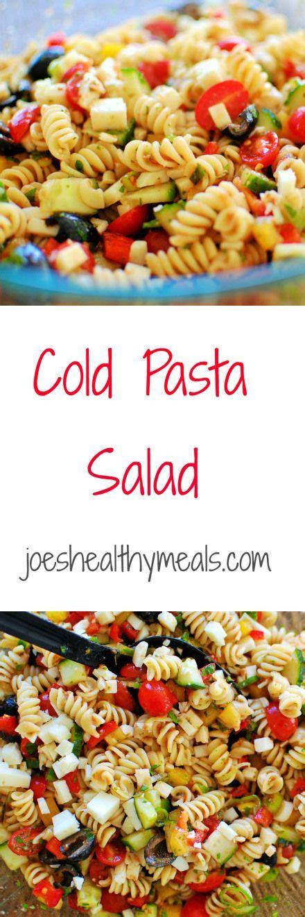 easy cold pasta salad best 25 cold pasta recipes ideas on pinterest pasta
