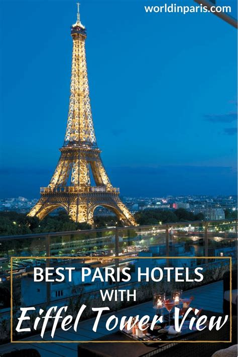 best hotels in paris best paris hotels with eiffel tower view world in paris