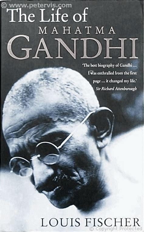 biography of gandhi book fischer louis the life of mahatma gandhi