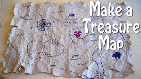 How To Make Treasure Map Paper - how to make a treasure map easy even for