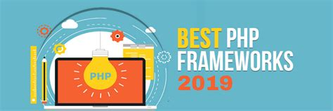framework php best top 10 must php frameworks in 2019 dot infoway