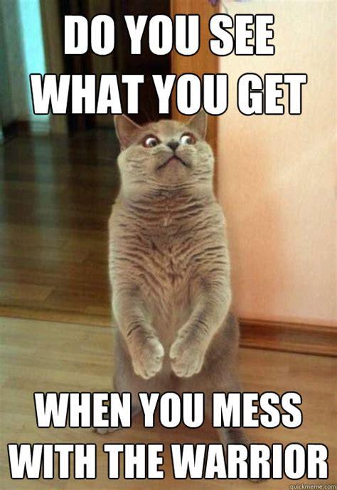 Mess Meme - horrorcat memes quickmeme