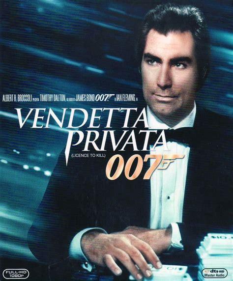 film james bond 007 terbaru 007 vendetta privata locandina e poster