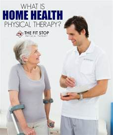home health physical therapy physical therapy fit stop physical therapy