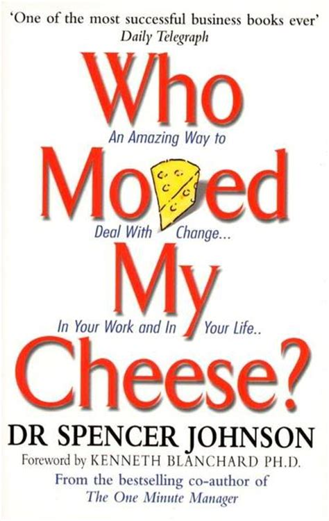 who moved my cheese who moved my cheese quotes quotesgram