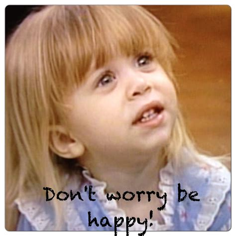 full house michelle died michelle tanner full house quote tv show humor