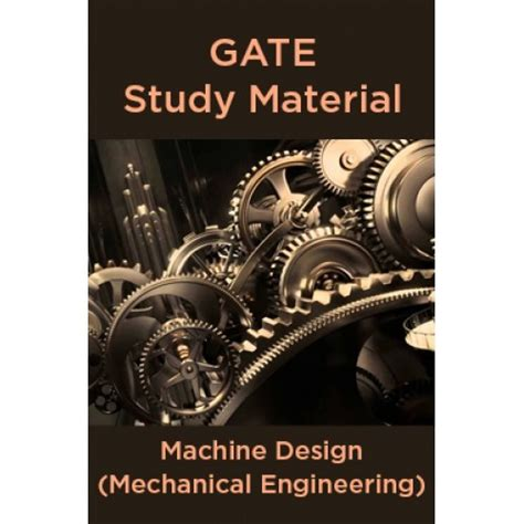 pe study mechanical engineering machine design and materials books gate study material machine design mechanical engineering
