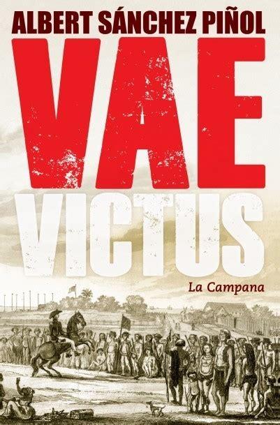 libro victus barcelona 1714 victus barcelona 1714 s 193 nchez pi 209 ol albert sinopsis del libro rese 241 as criticas opiniones