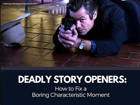the fixer a story deadly story openers how to fix a boring characteristic moment youtube