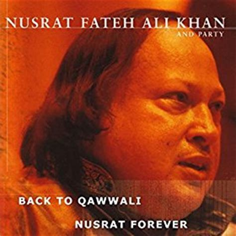 download free mp3 qawwali nusrat fateh ali khan amazon com back to qawwali nusrat forever nusrat fateh