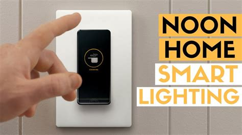 best smart home lighting noon home smart lighting review best smart home tech