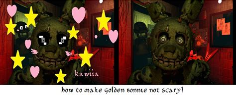 how to make a fnaf fan how to make golden bonnie not scary fnaf 3 by fnaf fan