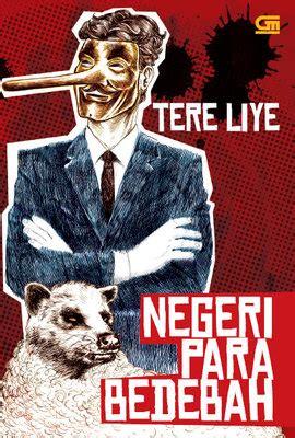 resensi novel negeri para bedebah karya tere liye sebuah novel berlatar krisis ekonomi 2008