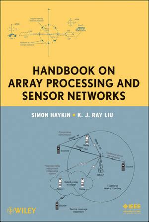 fundamentals of signal enhancement and array signal processing wiley ieee books wiley handbook on array processing and sensor networks