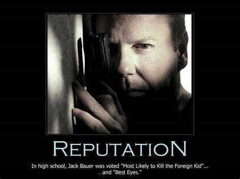 Jack Bauer Meme - reputation 24 fan art 17762390 fanpop