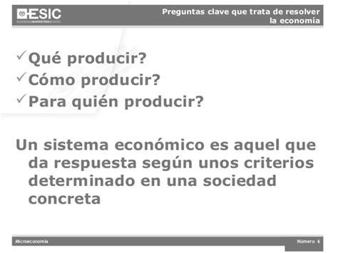 preguntas basicas de microeconomia microeconom 237 a conceptos b 225 sicos