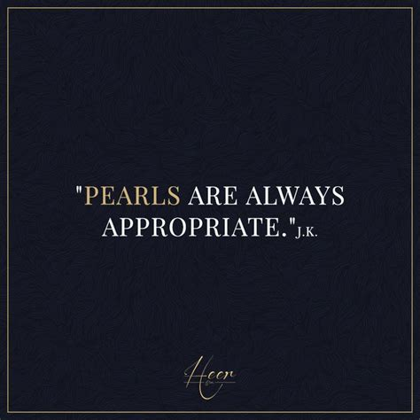 Pearls Are Always by Best 10 Jackie Kennedy Quotes Ideas On Jackie