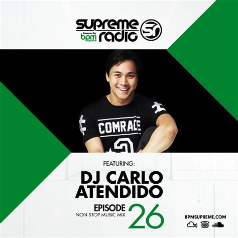 supreme radio powered by bpm supreme quot supreme radio episode 26 dj
