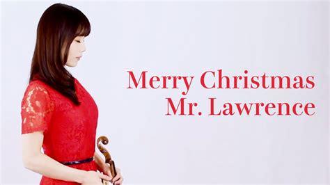 merry christmas  lawrence violin cover ayako ishikawa youtube