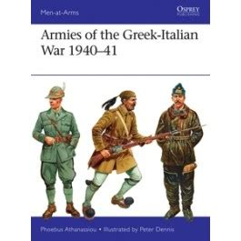 armies of the italian war 1940ã 41 at arms books armies of the italian war 1940 41 osprey publishing