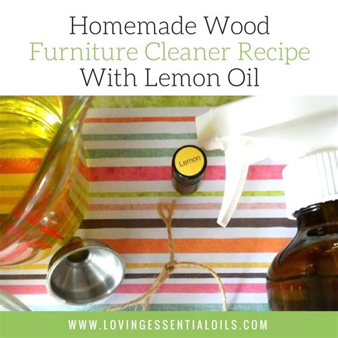 upholstery cleaner recipe homemade wood furniture cleaner recipe