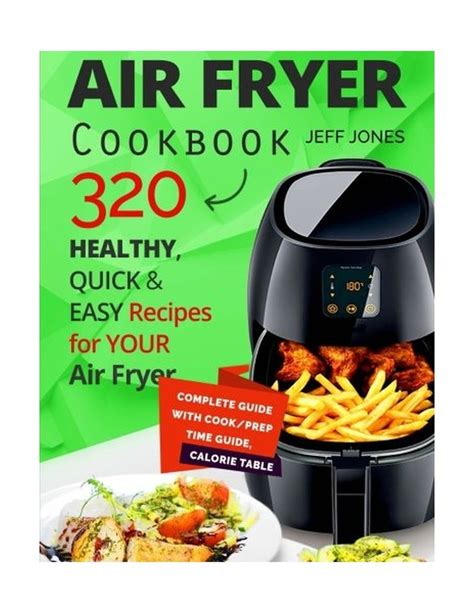 air fryer cookbook 320 healthy and easy recipes
