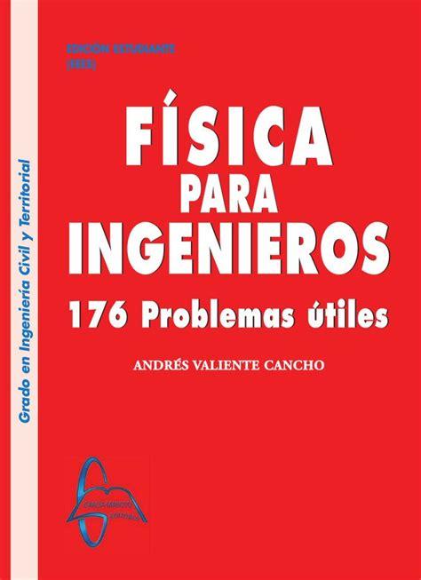 scripta volant un nuovo 8875786968 libros de fisica 1 para ingenieria pdf fisica para ingenieria y ciencias vol 1 2ed bauer