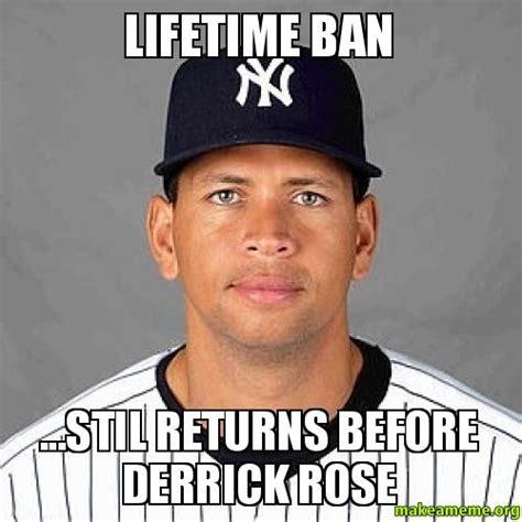 Drose Memes - lifetime ban stil returns before derrick rose make a meme