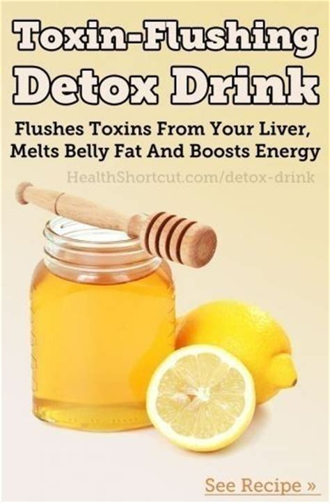 Drinks To Detox The by Toxin Flushing Detox Drink Drinks Smoothies
