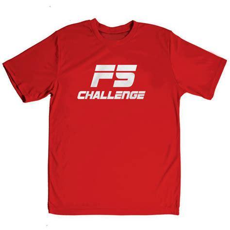t shirt challenge f5 challenge performance t shirt sdashirts