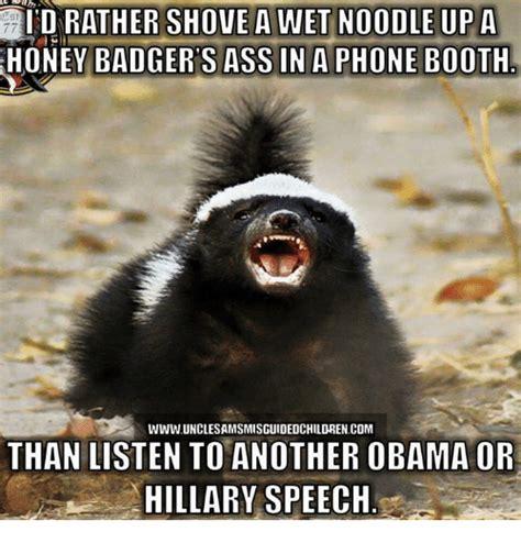 Honey Badger Meme - 25 best memes about phone booth phone booth memes