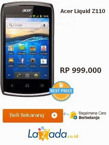 Hp Acer Android 3g hp android murah acer liquid z110
